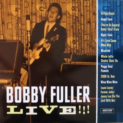 BOBBY FULLER LIVE!!!